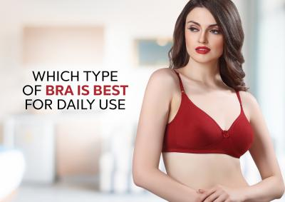 Which Type of Bra Is Best For Daily Use | Vstar