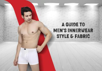 A Guide to Men's Innerwear Style and Fabric